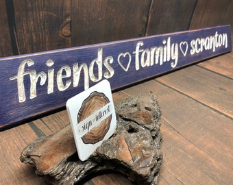 HAND CARVED/Friends Family University of Scranton Distressed Wooden Sign/Cedar Wood Sign/Hand Routed Sign/College Sign/Wood Sign with Saying