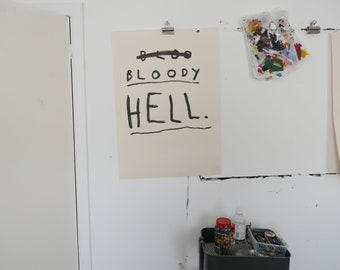 BLOODY HELL - Original Faye Moorhouse Ink Painting - A1 size - FREE worldwide shipping