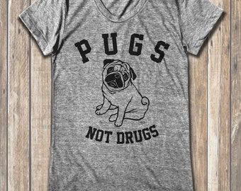 PUGS NOT DRUGS graphic print  Women's round neck T-shirts