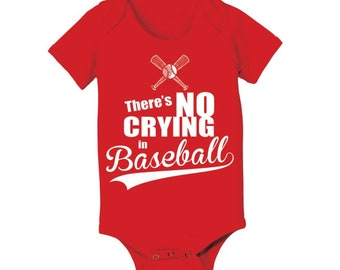 No Crying In Baseball Funny Cute Outfit Baby Kids Baby One Piece DT0329
