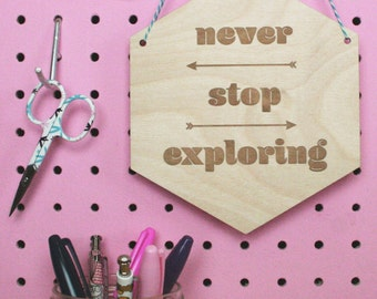 never stop exploring - word art - wooden sign - explore dream discover - wall hanging - hanging wooden flag - graduation gift