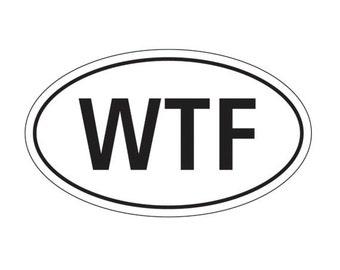 WTF vinyl sticker