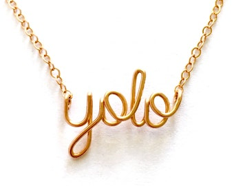 Rose Gold YOLO Necklace. You Only Live Once Necklace. 14k Rose Gold Filled YOLO Necklace.