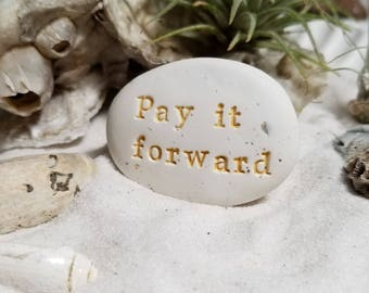 pay it forward | simple and unique party favors | good deed recognition mementos