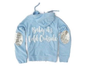 Baby Its Cold Outside Shirt. Holiday Sweater. Holiday Hoodie. Sequin Christmas Shirt. Christmas Graphic Sweatshirt. Baby Its Cold Outside