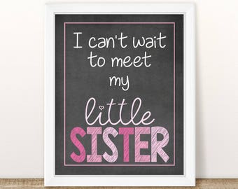 Meet My Little Sister, PRINTABLE Pregnancy Announcement, Little Sister, Gender Reveal, Baby Chalkboard Photo Prop, Baby Number 2, Sister