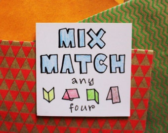 Mix and Match any 4 cards