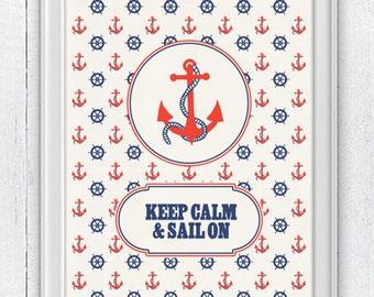 Keep calm and sail on - Wall decor Poster - Vintage nautical Print  - Pop art wall decor-Keep calm wall art NTC040