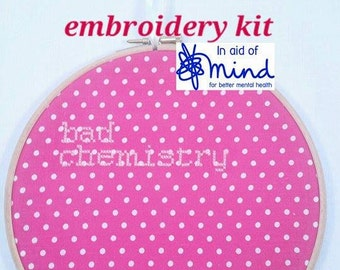 """Cross Stitch KIT Pink """"Bad Chemistry"""" Embroidery 8"""" hanging mental health charity awareness gift"""