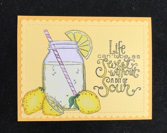 Life Can't Be As Sweet Without A Bit Of Sour Greeting Card