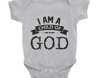 I Am A Child Of God Infant Bodysuit, Baby, Onesie, Christian Baby, Faith Based, Kid Clothing, Little Children