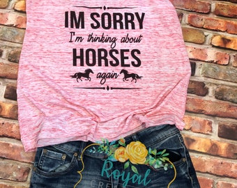 Horse Lover Shirt, Thinking about horses, Rodeo Shirt, Equestrian Shirt