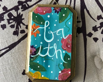 """Small wooden floral painting. """"Faith"""""""