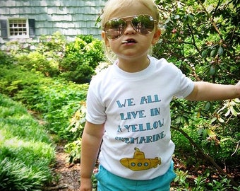 Yellow Submarine shirt, Beatles kids, Cute Toddler Tshirt, Unique Clothes, Nautical, Kids Clothes, Gifts for kids, Beatles song lyrics