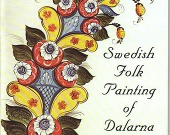 Swedish Folk Painting of Dalarna--Complete History--How to do it-