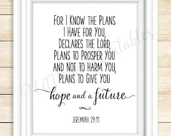 Bible verse printable wall art, For I know the plans I have for you, Jeremiah 29:11, Hope and a Future, home decor, wedding gift, encourage