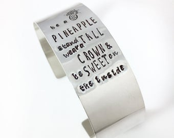 Be A Pineapple Quote Bracelet - hand stamped sterling silver cuff bracelet