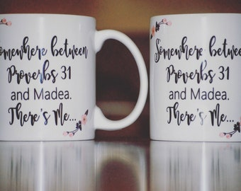 Proverbs 31 | Coffee | Mama Bear | Gift | Madea