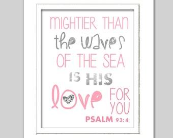 Psalm 93:4, Scripture print, Pink and silver nursery art, Nautical print
