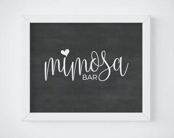 Mimosa Bar Sign, Printable Wedding Drink Sign, Chalkboard Bar Sign Printable, Chalkboard Wedding Sign Printable, Sign For Wedding