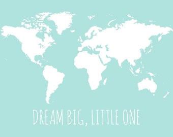 Kids world map dream big little one print kids wall art world map for nursery childrens wall map poster personalized option dream big little one 16x20 aqua nursery map for kids wall art gumiabroncs Images
