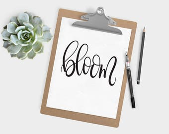 Hand Lettered Word of the Year - Bloom - INSTANT DOWNLOAD