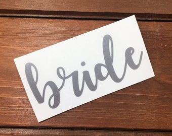 Bride Decal - Glitter Decal - Bride - Wedding Decal - Wedding Party - Bridal Party