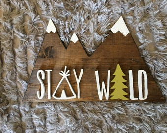 Woodland Nursery + Stay Wild Mountains Wood Sign + Home Decor + Custom Wood Sign +  Stay Wild Mountains + Nursery Decor + Baby Shower Gift