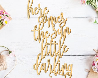 Here Comes the Sun Little Darling Wood Sign - Wood Sign Art, Nursery Wooden Sign, Laser Cut Wood, Kids Wood Decor, Nursery Art, The Beatles