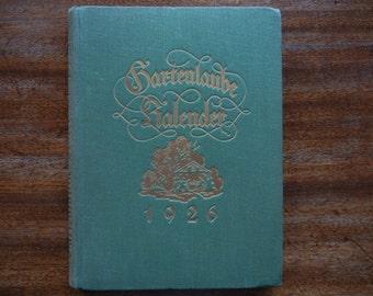 Gartenlaube Kalendar ~ 1926 ~ Garden Arbor Calendar Book for 1926