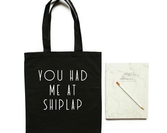 shiplap you had me at shiplap  canvas tote bag  joanna gaines  fixer upper  chip gaines  decorator gift shiplap shirt interior designer gift
