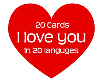 20 I Love You Cards in Foreign Languages - Perfect for a long distance relationship, Valentines Day for a Boyfriend or Girlfriend