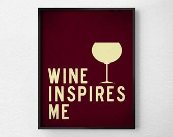 Wine Print, Kitchen Decor, Kitchen Print, Kitchen Poster, Inspirational Print, Wine Poster, Kitchen Quote Art, Wine Gift, 0275