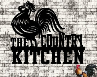 The Country Kitchen Rooster - Rooster Art - Kitchen Art - Custom Metal Sign - Wall Art - Gift