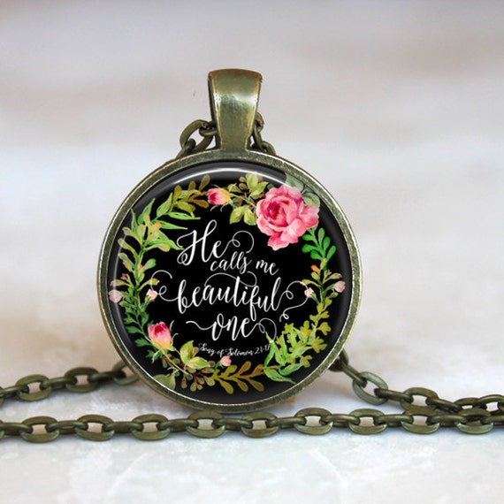 Christian Scripture Pendant with antique gold chain - 24 inches - He calls me beautiful one. SONG OF SOLOMON 21