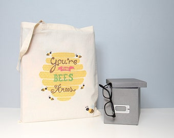 Illustrated tote bag, cotton shopper, quote, your the bees knees