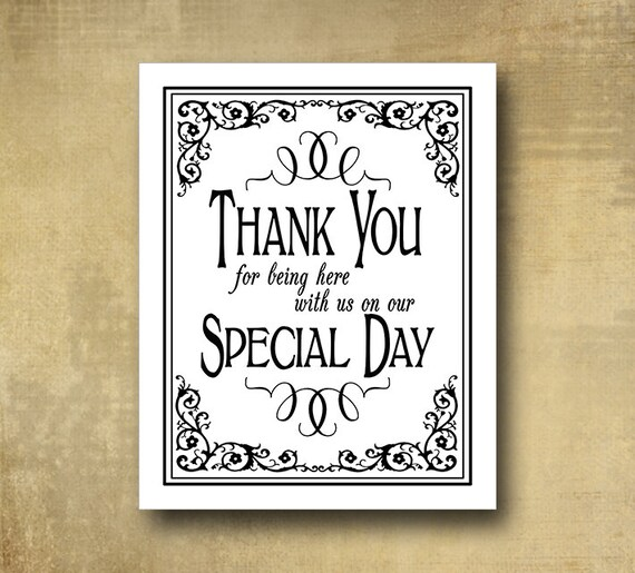 Printed wedding Thank you for being here with us on our Special Day black white sign 5x7, 8x10, 11x14 - Black Tie Design