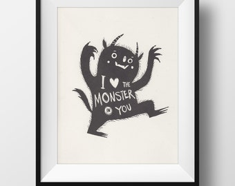 SALE! Fine Art Risograph Print - I Love the Monster in You Illustration • Where the Wild Things Are Inspired Art Print