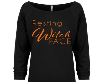 Resting Witch Face Shirt. Halloween Shirt. Halloween Sweater. Funny Halloween Shirt. Women's Halloween Shirt. Resting Witch Face. Halloween.