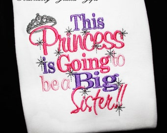 This Princess or Little Diva Is Going to Be a Big Sister Sibling Announcement Custom Embroidered Shirt or Bodysuit with Crown