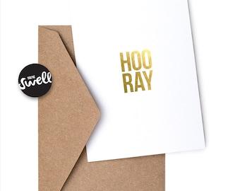 HOORAY - Foil Greeting Card