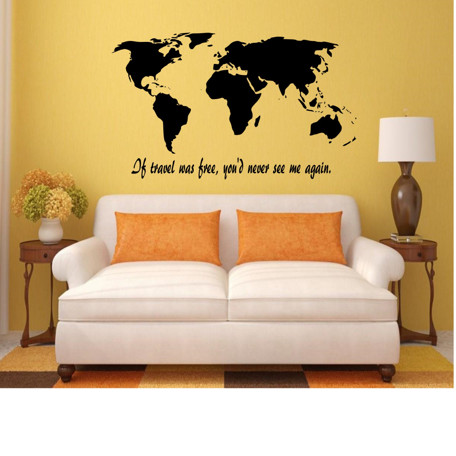 World Map If travel was free you\'d never see me