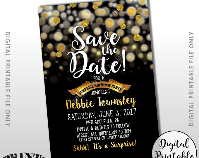 """Save the Date for a Surprise Birthday Party Black & Gold Invite, Gold Glitter Surprise Birthday Save the Date, 4x6"""" Digital Printable File"""