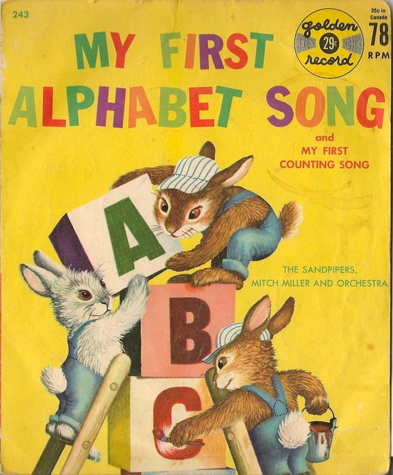 My First Alphabet Song and My First Counting Song + The Sandpipers, Mitch Miller and Orchestra + 1959 + 78 RPM record