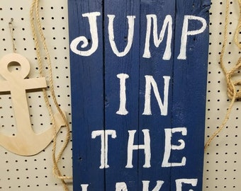 Lake sign - Go Jump In The Lake!