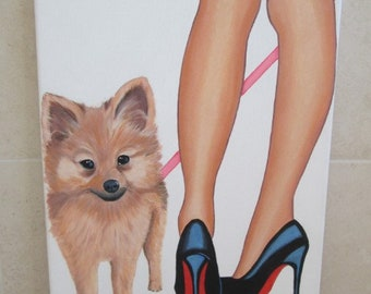 Original Art Painting Ladies Legs Stiletto shoes with  Pomeranian Pom Puppy dog on canvas 16 x 12 inches