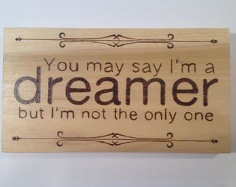 Dreamer wood sign- imagine- wood burned sign- pyrography