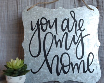 """Metal """"You Are My Home"""" Sign, 11x11 inches with Twine Hanger"""