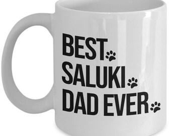 Saluki Mug, Saluki Dog, Best Saluki Dad Ever, Gift for Dad
