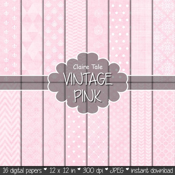 "Pink digital paper: ""VINTAGE PINK PAPER"" with triangles, damask, lace, chevrons, polka dots, crosshatch, quatrefoil on vintage background"